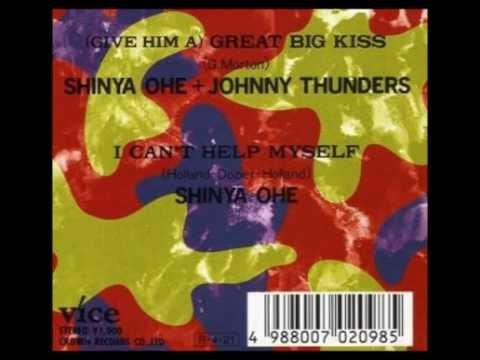 Shinya Ohe/Johnny Thunders - Great Big Kiss