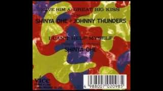 Shinya Ohe/Johnny Thunders ‎- Great Big Kiss