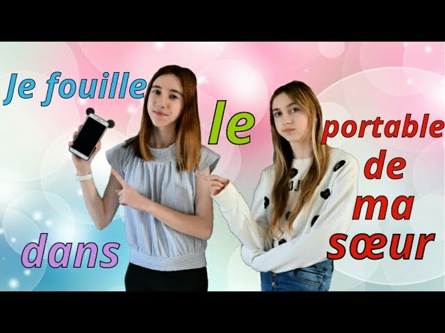 Je fouille le portable de ma soeur 📱