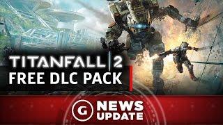 Free Titanfall 2 DLC Pack Coming Next Week - GS News Update