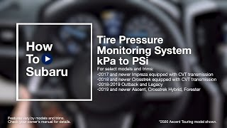 homepage tile video photo for How to use Your Subaru Vehicle's Tire Pressure Monitoring System (TPMS)
