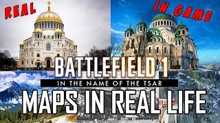 Battlefield 1 In the Name of the Tsar Map Locations In Real Life