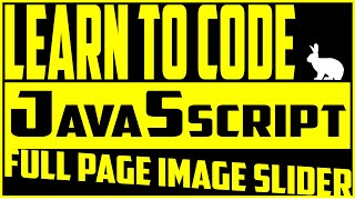 JavaScript Beginner Crash Course Code an Image Slider With HTML CSS and JavaScript