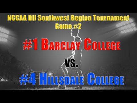 #1 Barclay vs #4 Hillsdale - NCCAA DII Southwest Region Soccer Tournament Game 2
