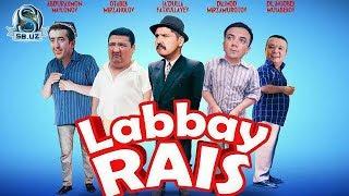 "Prem'era: ""Labbay rais"" (yangi o'zbek filmi)!!!"