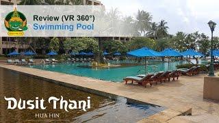 Dusit Thani Hua Hin Hotel - Swimming Pools review walk thru in VR 3...