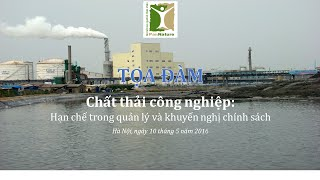Chất thải công nghiệp: Hạn chế trong quản lý và khuyến nghị chính sách