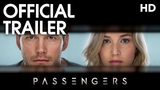 Passengers (2017) Official Trailer [HD]
