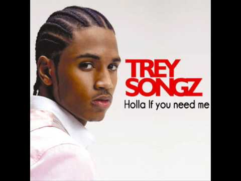 Trey Songz - Holla If You Need Me