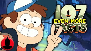 107 Even More Facts About Gravity Falls!! (107 Facts S8 E3) | Channel Frederator