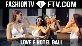 Beautiful Models Enjoying Luxury And Fashion At The Love F Hotel Bali | FashionTV