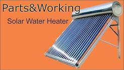 solar water heater working and its parts - explained,सौर वॉटर हीटर कैसे काम करता है ,समझे !