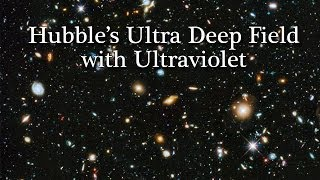 Hubble's Ultra Deep Field 2014 with ultraviolet light