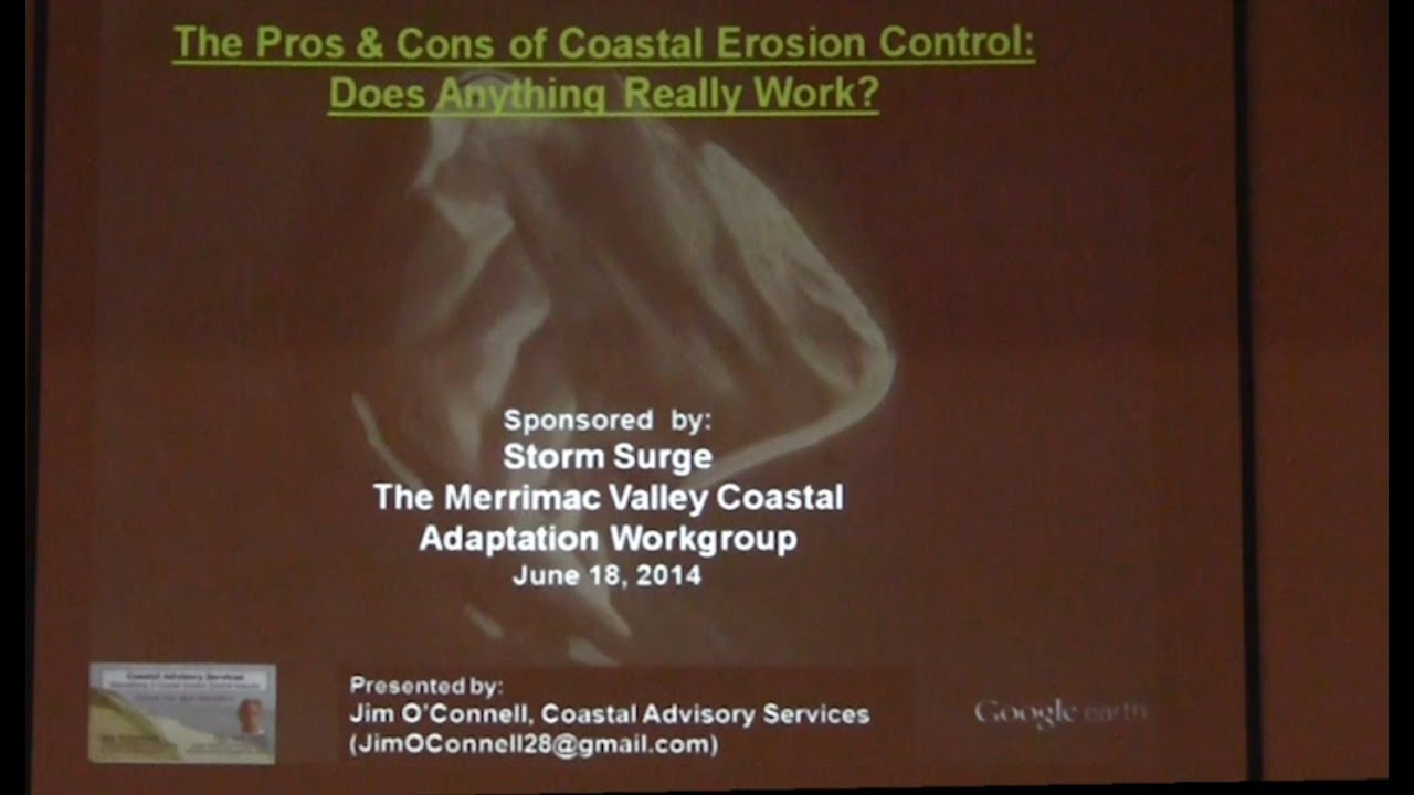 Jim O'Connell, Coastal Geologist.The Pros & Cons of Coastal Erosion  Control: What Works?