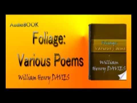 Foliage Various Poems Audiobook William Henry DAVIES