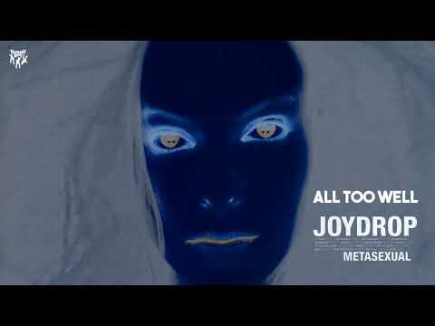 Joydrop  All Too Well