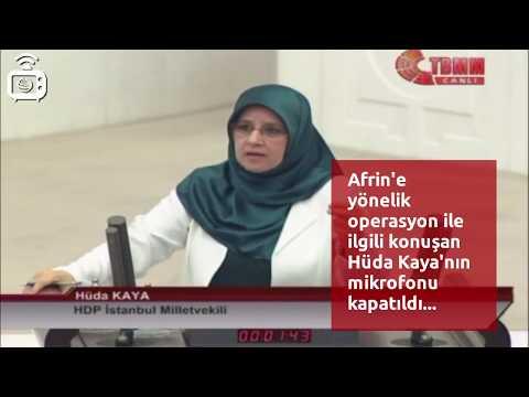 Afrin operasyonunu eleştiren Hüda Kaya'ya Meclis Başkanından kürsü engeli