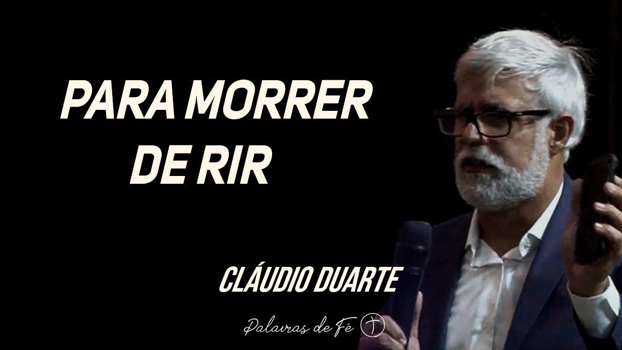 Cláudio Duarte - Para morrer de rir | Palavras de Fé