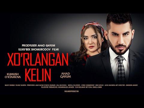 Xo'rlangan kelin (o'zbek film)   Хурланган келин (узбекфильм) 2020