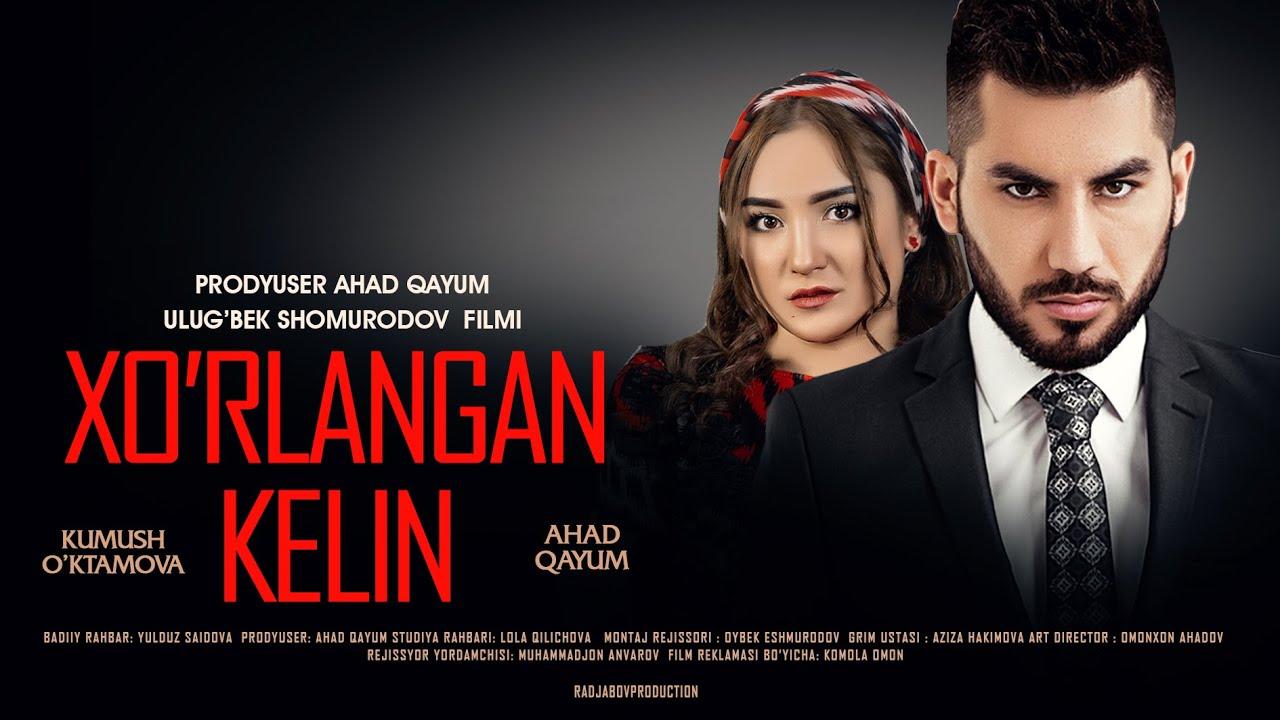 Xo'rlangan kelin (o'zbek film) | Хурланган келин (узбекфильм) 2020