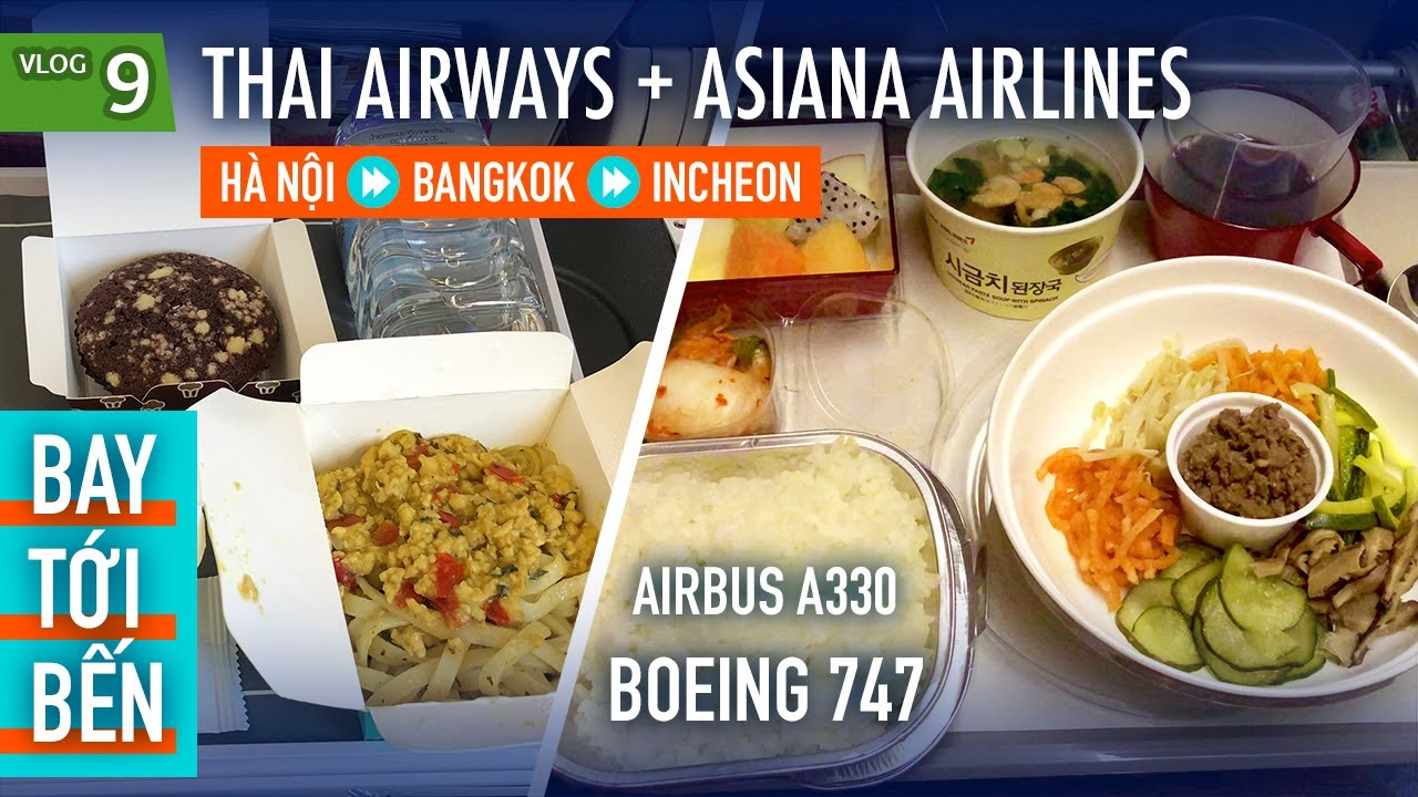 BTB #9: Trải nghiệm bộ đôi Thai Airways và Asiana Airlines cùng Boeing 747 | Yêu Máy Bay