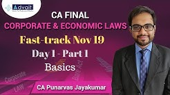 CA Final Law Nov19 | Fastrack English | CA Punarvas Jayakumar | Day 1-Part 1| Basics