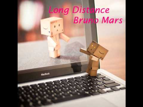 Long distance-Bruno Mars
