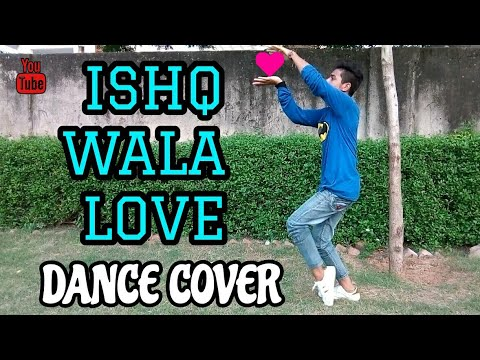 ISHQ WALA LOVE | DANCE COVER | PUNEET | LYRICAL HIP-HOP | SOTY - ALIA - SIDDHARTH | HD VIDEO