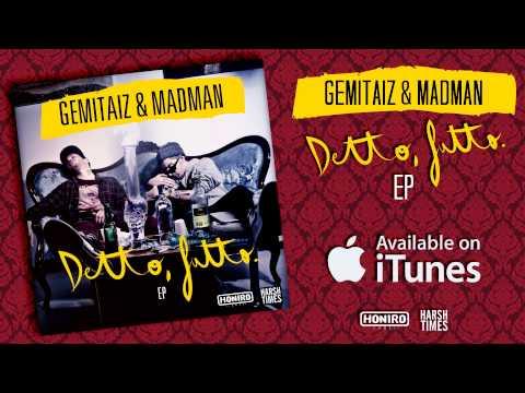 GEMITAIZ & MADMAN - SEMPRE LE 4 (prod. by DON JOE)