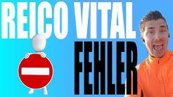 Reico Vital Erfahrungen - 3 Fehler als Reico Vital Vertriebspartner (Kritik)
