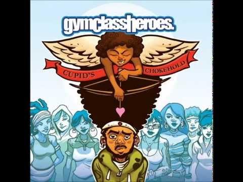 Cupid's Chokehold - Gym Class Heros