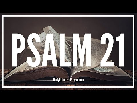 Thanksgiving For God's Goodness - Psalm 21 (Audio Bible)