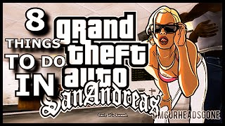 Top 8 Things To Do In Grand Theft Auto San Andreas Remastered (720p Xbox 360)