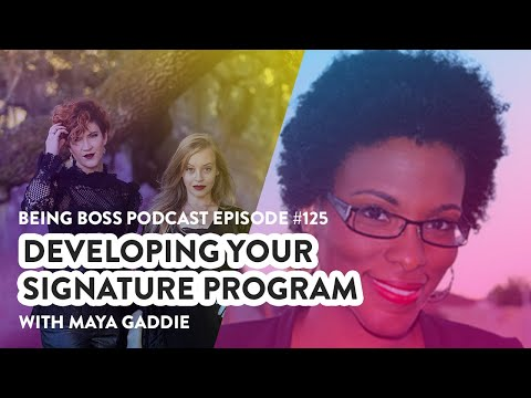 Developing Your Signature Program with Maya Gaddie
