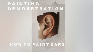 OIL PAINTING DEMONSTRATION #4 || How To Paint Ears