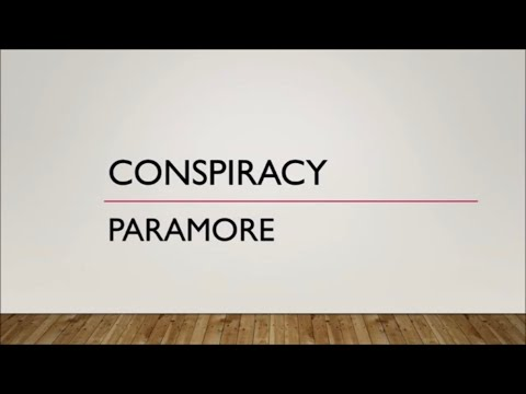 Paramore - Conspiracy (Lyrics)