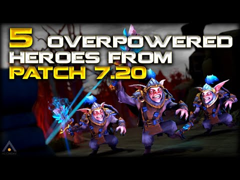 Dota 2: 5 Most Broken Heroes in Patch 7.20 | Pro Dota 2 Guides