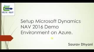 How To Setup Microsoft Dynamics NAV 2016   Demo Environment on Azure