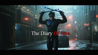 ● Nightwing × The Diary Of Jane