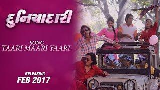 taari maari yaari   duniyadari gujarati   shaan   monty sharma   new song 2017
