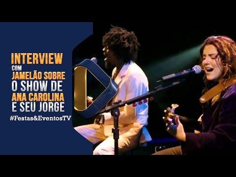 Interview com Jamelão sobre o Show de Ana Carolina e Seu Jorge dia 20 de Agosto