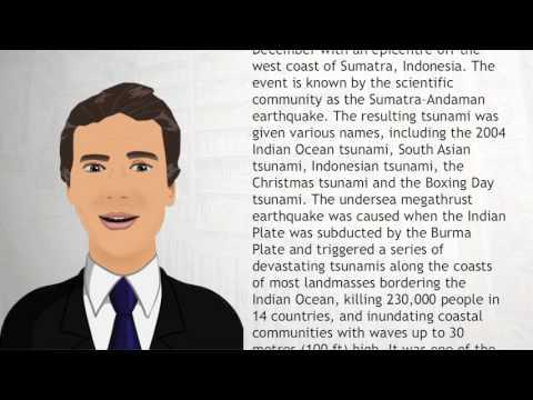 2004 Indian Ocean earthquake and tsunami - Wiki Videos