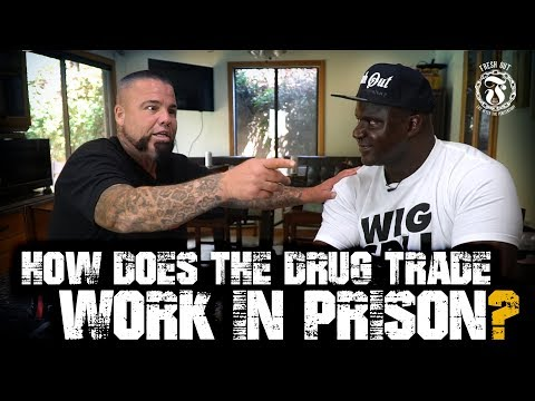 How does the Drug Trade work in PRISON? - Prison Talk 16.18