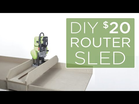 DIY $20 Router Sled | 20