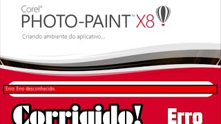Como corrigir erro desconhecido do Corel PHOTO-PAINT X8