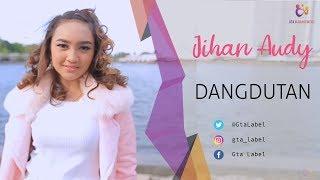 Download Jihan Audy - Dangdutan (Official Music Video) Mp3