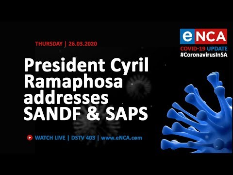 President Cyril Ramaphosa addresses SANDF and SAPS - eNCA