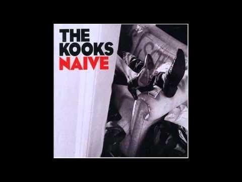 The Kooks  Naive HQ!!