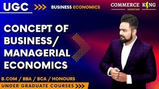 #80, Concept of Business economics | ugc | bcom | bba | ba | bca | honours |
