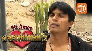 mi amor el wachiman 3 - Cap 21 parte 3/3 Lunes 20/10/2014